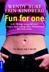 W Burt, Karin Wirth - Fun for One bei Amazon bestellen