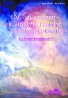 St. Germain, Die violette Flamme der Transformation