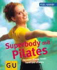 Superbody mit Pilates