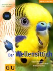 Annette Wolter - Der Wellensittich bei Amazon bestellen